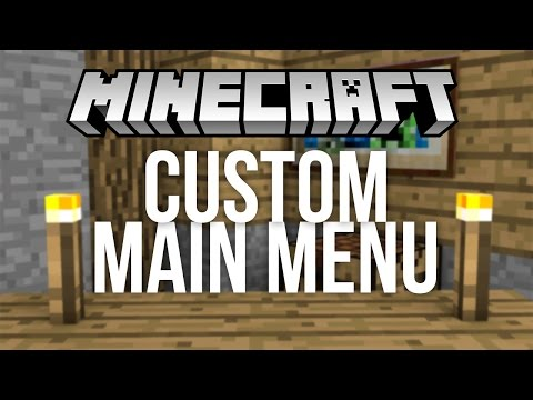 How to Make Your Own Custom Minecraft Menu