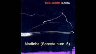 Heitor Villa-Lobos - Modinha (Seresta nº5) - Played by Jobim