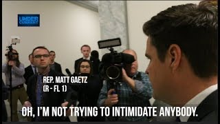 Rep. Gaetz Denies Trying to Intimidate Cohen After Trying to Intimidate Cohen