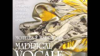 "Madrigal Vocale - ""O Holy Lord"""