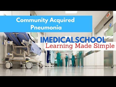 Medical School - Community Acquired Pneumonia Made Simple