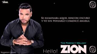 Zion - Hello [Los Benjamins] [The Perfect Melody] Letra HD