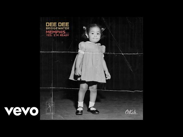Dee-dee-bridgewater-why