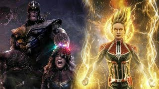 Avengers 4 - Is Captain Marvel More Powerful Than Thanos?