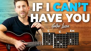 If I Can't Have You 5min Guitar Tutorial (Shawn Mendes) + Full Song Playthrough