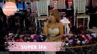 Zenfira İbrahimova - Toyda Super İfa  (Popuri 2018)