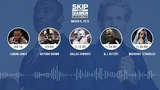 UNDISPUTED Audio Podcast (03.08.19) with Skip Bayless, Shannon Sharpe & Jenny Taft   UNDISPUTED