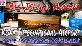 Big Island, Hawaii - Kona International Airport (KOA) - Arrivals and Ground Transportation Guide
