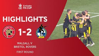 Early Goals Help Survive Late Charge | Walsall 1-2 Bristol Rovers | Emirates FA Cup 2020-21