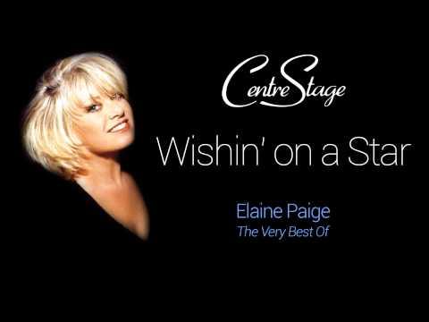 Wishin' on a Star - Elaine Paige HD