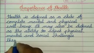 Importance of Health Essay in English // Health Essay in Cursive Hand writing