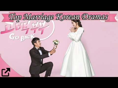 Top Marriage Korean Dramas 2018