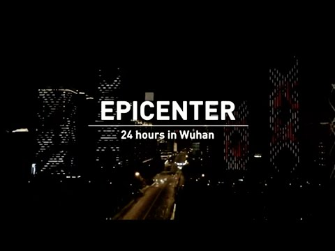 Big Story: Epicenter - 24 Hours in Wuhan! - Must See Video