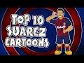 🦷🦷Luis Suarez - Top 10 Cartoons🦷🦷