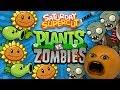 Annoying Orange vs Plants vs Zombies Sa