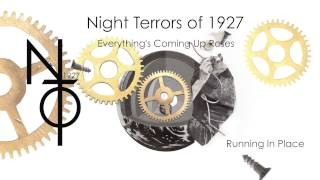 Night Terrors of 1927 - Running In Place [Official Audio]