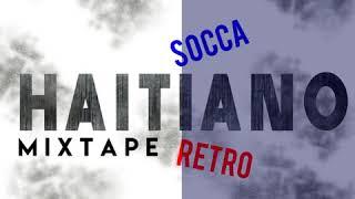 HAITIANO  SOCCA RETRO MIX @DJCESARIN507