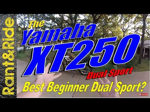 Yamaha XT250 The Little Dual Sport that Can | Best beginner dual sport
