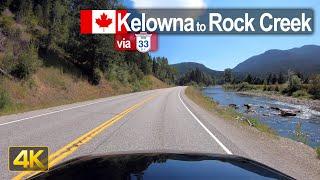 Driving from Kelowna to Rock Creek via Highway 33 | British Columbia 🇨🇦