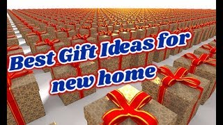 Top 10 Best Gift ideas for a new home