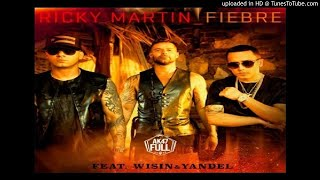 Fiebre (Audio) - Ricky Martin feat. Wisin y Yandel (Video)