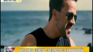 "Luis Fonsi estrena ""Despacito"" en Mandarín"