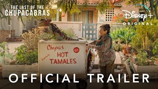 The Last of the Chupacabras   Official Trailer   Disney+