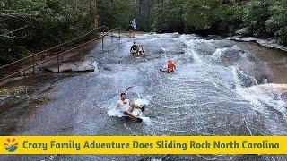 Crazy Family Adventure Does Sliding Rock North Carolina