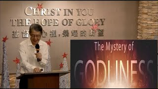Ps Khor  -The Mystery of Godliness (PT1)
