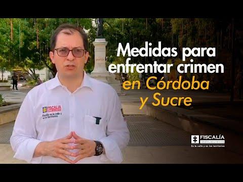 Fiscal General anunció creación de bloque de intervención judicial y policial para enfrentar el crimen en Córdoba y Sucre