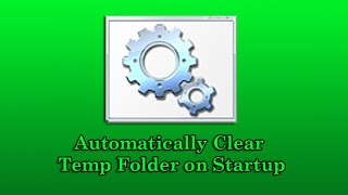 Automatically Clear Temp Folder on Startup