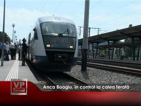 Anca Boagiu, în control la calea ferată