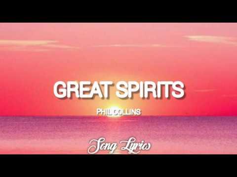 Phil Collins - Great Spirits ( Lyrics ) 🎵