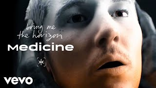 Bring Me The Horizon   Medicine (Official Video)