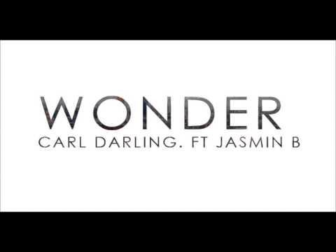 Carl Darling | Wonder ft. Jasmin B