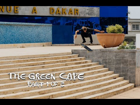 Meet The Local Skaters Of Senegal w/ Jaws, Barney Page & Crew  |  THE GREEN CAPE Part One