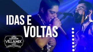 Idas e voltas - Jorge & Mateus - Camarote Villa Mix 2016