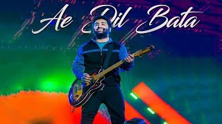 Aye Dil Bata - Arijit Singh | First Time Live | Don't miss This Loveable Performance