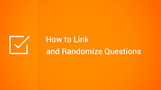 How to Link and Randomize Questions