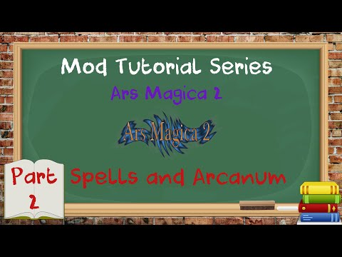 Tutorial Series - Minecraft - Ars Magica 2 - Spells & the Arcane