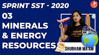 Minerals And Energy Resources Class 10 L3 | Geography Sprint SST 2020 | NCERT CBSE Chapter 5 Vedantu