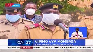 Mgonjwa mwingine wa COVID-19 amefariki Mombasa