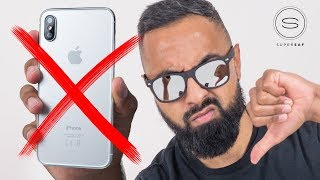 Reasons NOT to Buy the iPhone X
