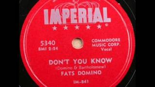 FATS DOMINO   Don't You Know   JAN '55