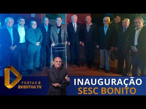 Sesc inaugura unidade de Bonito e anuncia aquisição de atrativo turístico (CANAL 04 NET)