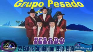 Grupo Pesado, 22 Exitos De Antaño, Copilado 1993 95 Mix Lo Mejor