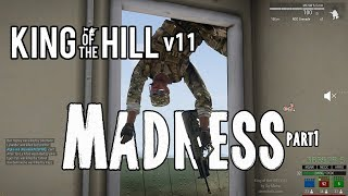 koth MADNESS part3 - ArmA 3 King ot the Hill FUNNY moments