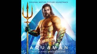 007. The Legend of Atlan — 'Aquaman' Original Score