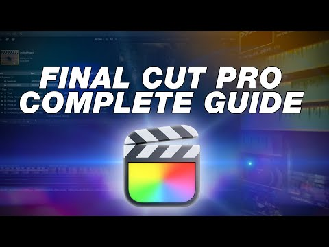 Final Cut Pro Tutorial: Complete Beginners Guide to Editing (2021)