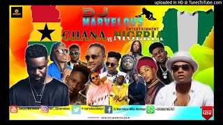 DJ MARVELOUS GHANA VS NIGERIA MIXTAPE JULY 2019 WIZKID/SARKODIE/SHATTA WALE/EMMY BLACK/CRAYON/EAZI